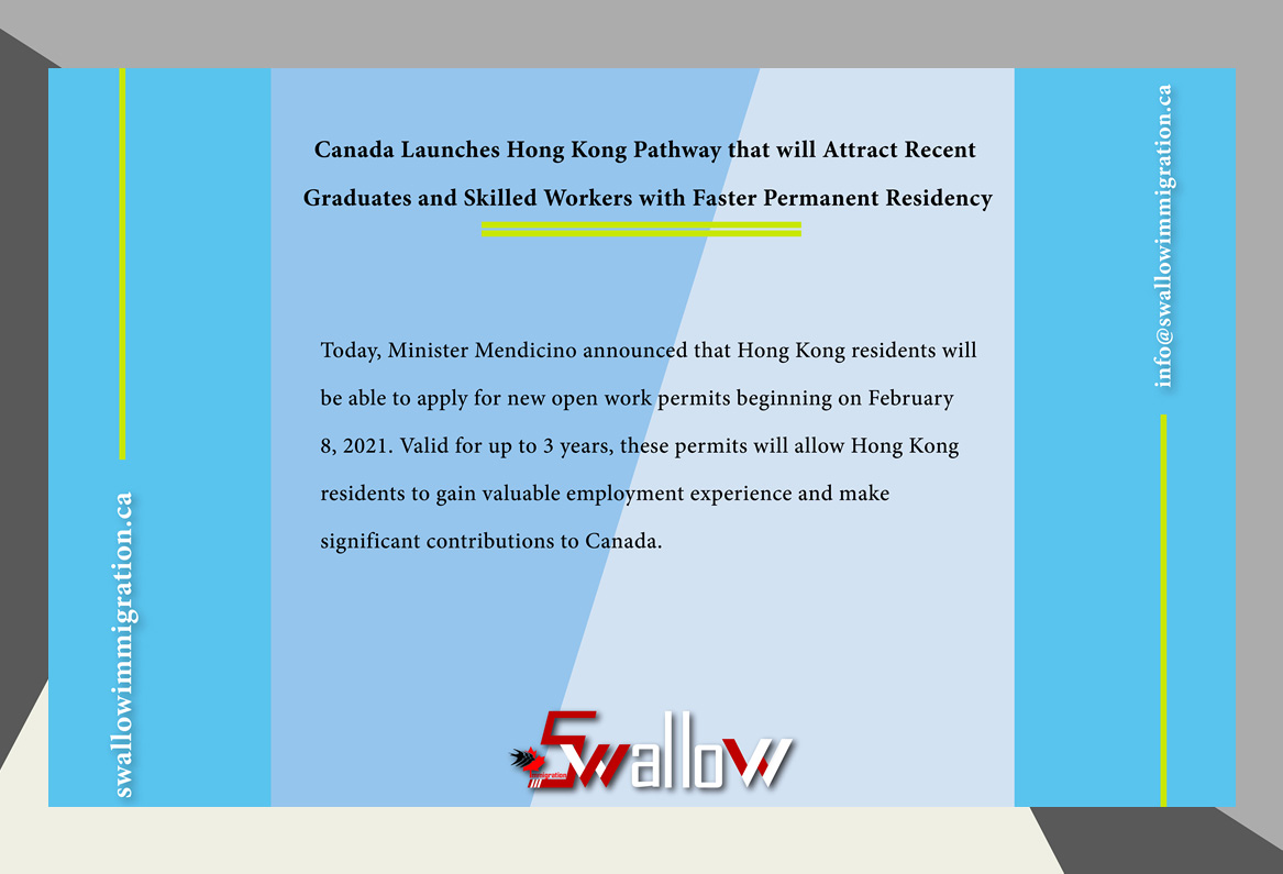 Canada Launches Hong Kong Pathway that will Attract Recent Graduates and Skilled Workers with Faster Permanent Residency